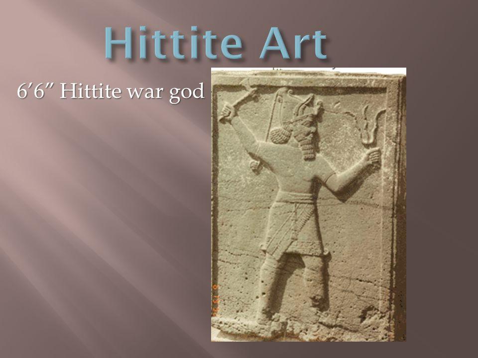 6'6 Hittite war god