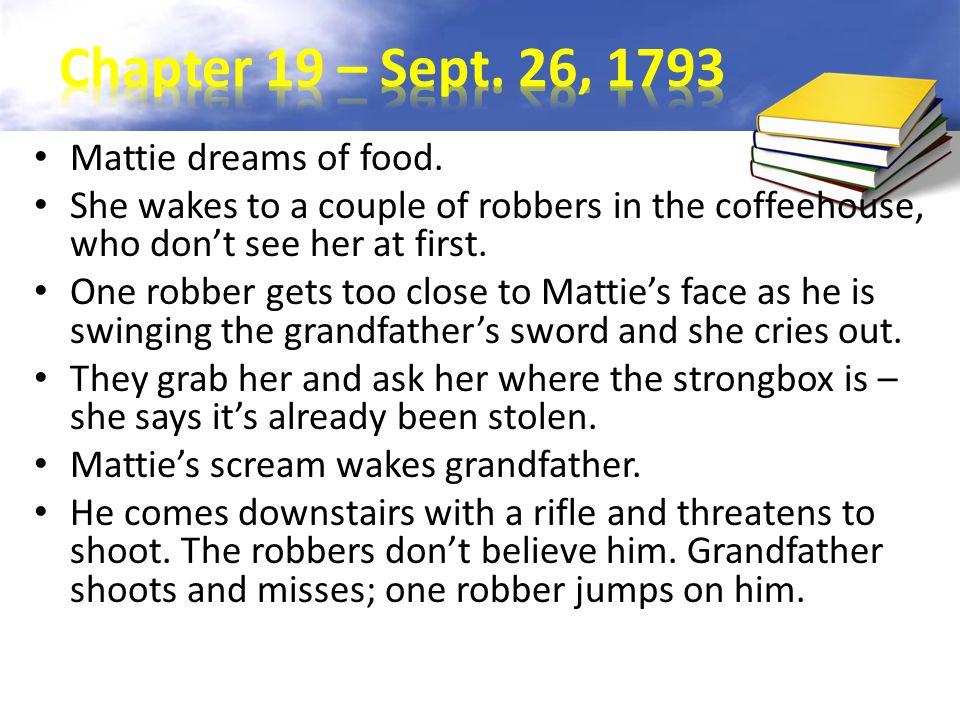 Mattie dreams of food.
