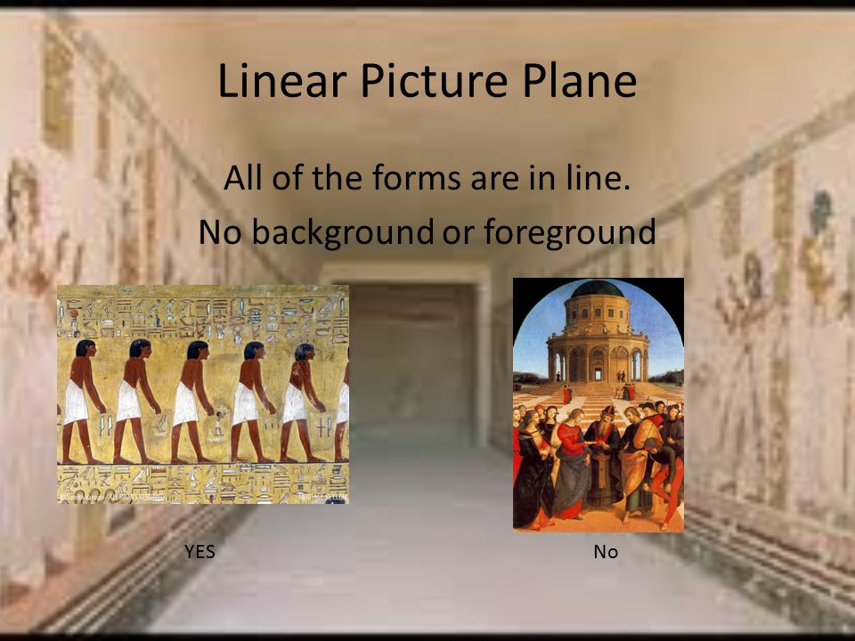 Linear Picture Plane All of the forms are in line. No background or foreground YESNo