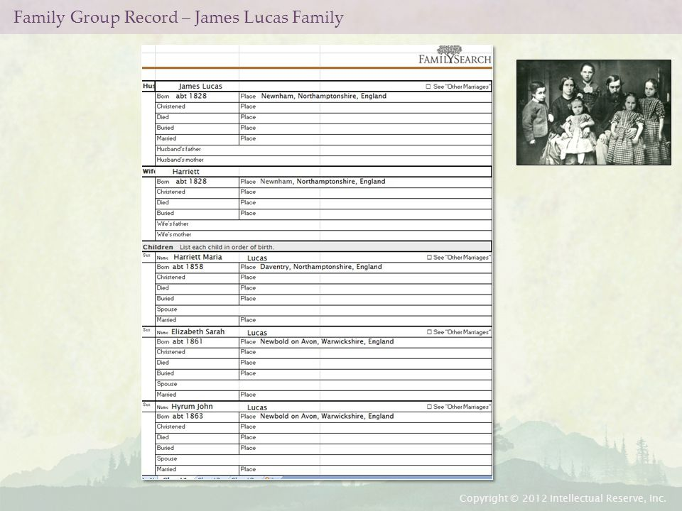 Family Group Record – James Lucas Family Copyright © 2012 Intellectual Reserve, Inc.