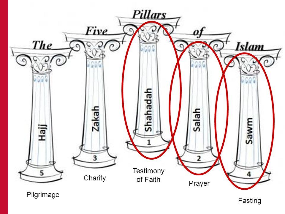 Pilgrimage Charity Testimony of Faith Prayer Fasting