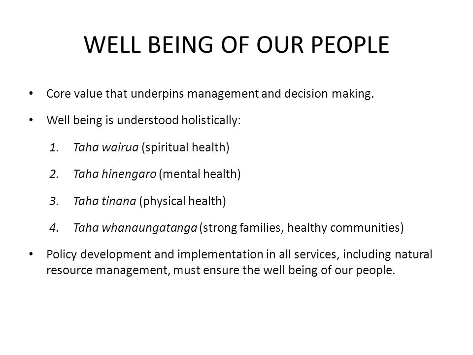WELL BEING OF OUR PEOPLE Core value that underpins management and decision making.