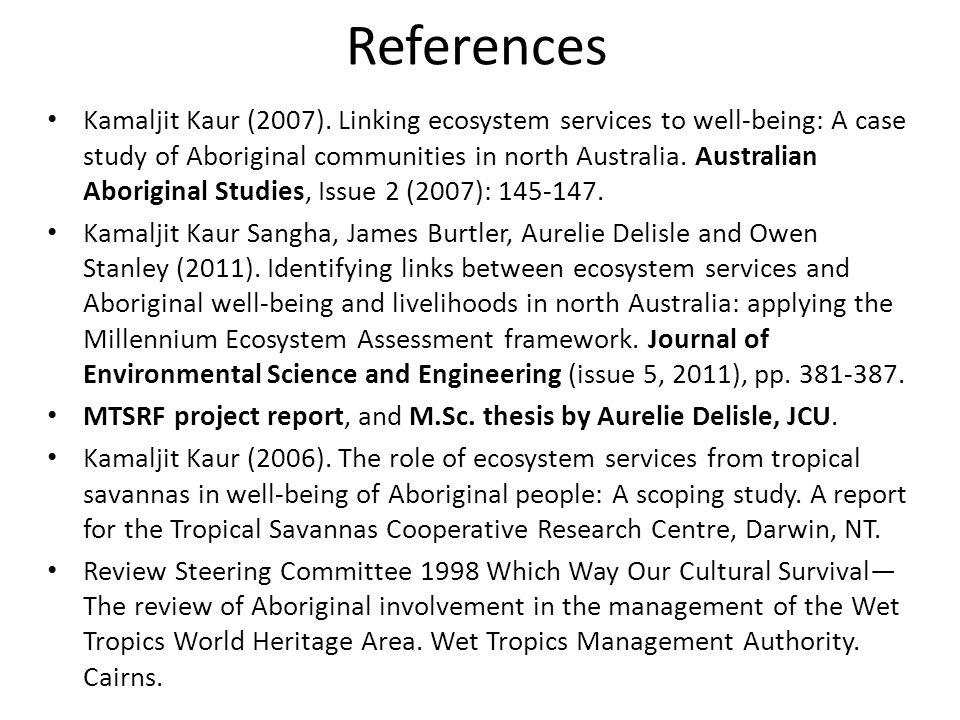 References Kamaljit Kaur (2007).