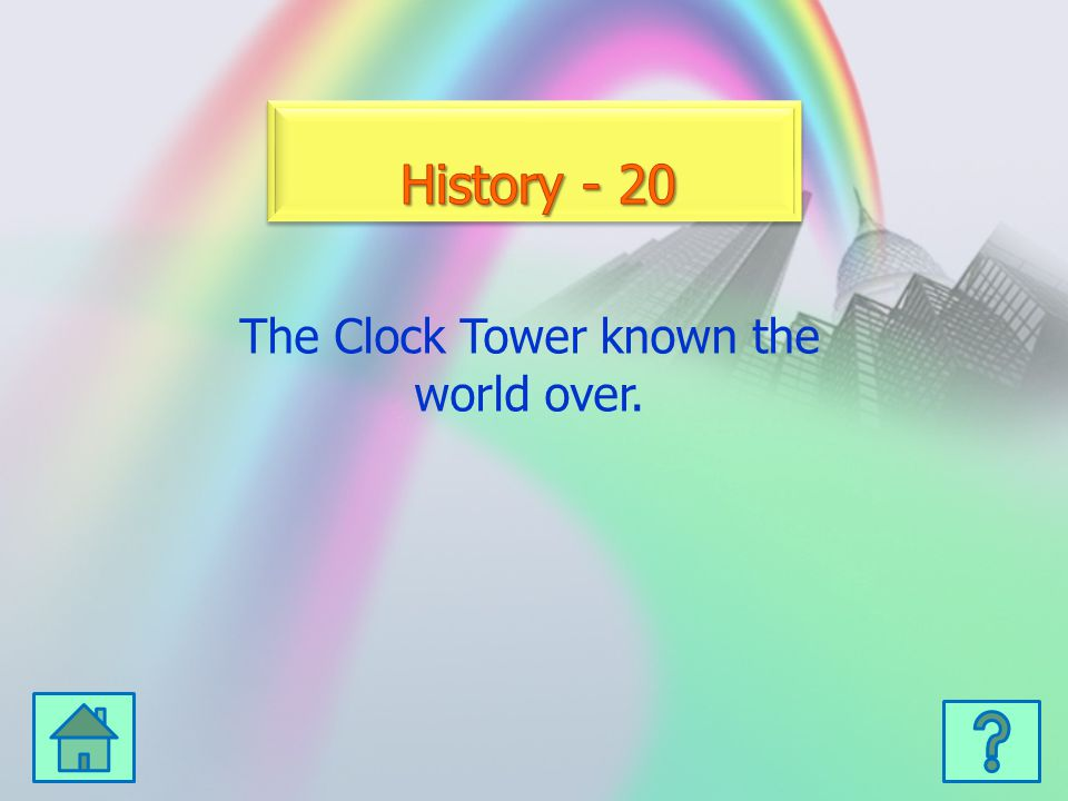 The Clock Tower known the world over.