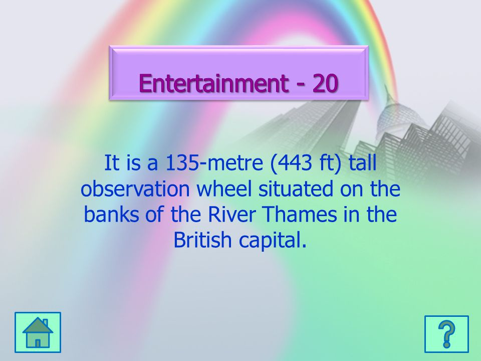 It is a 135-metre (443 ft) tall observation wheel situated on the banks of the River Thames in the British capital.