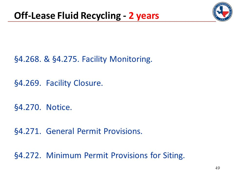 §4.268. & §4.275. Facility Monitoring. §4.269. Facility Closure.