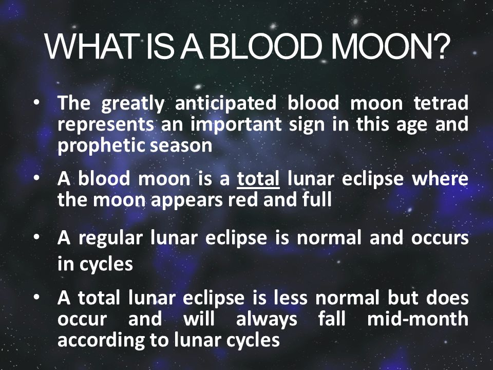 WHAT IS A BLOOD MOON.