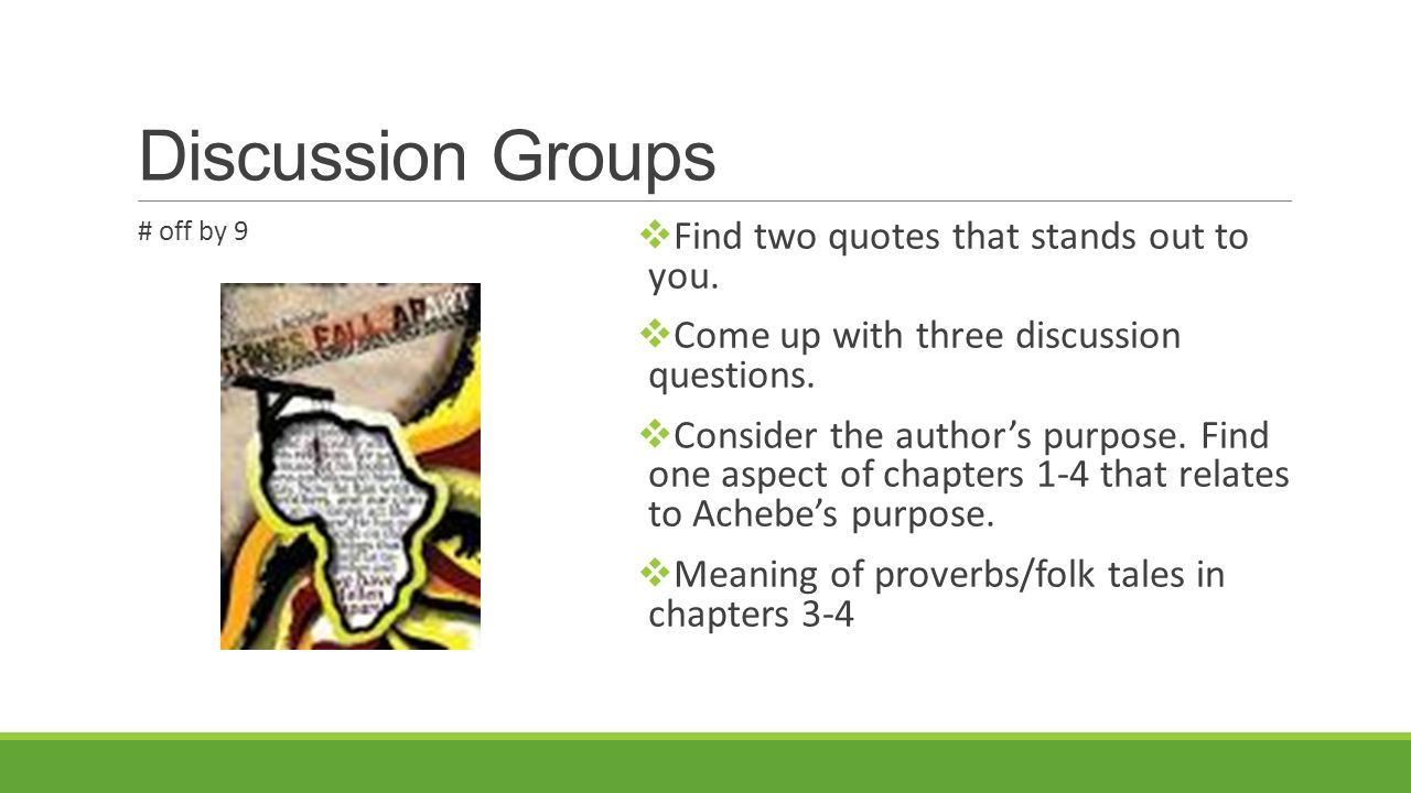 Discussion Groups # off by 9  Find two quotes that stands out to you.