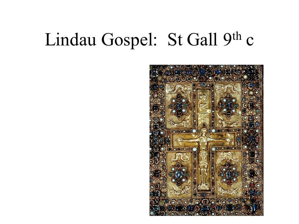 Lindau Gospel: St Gall 9 th c