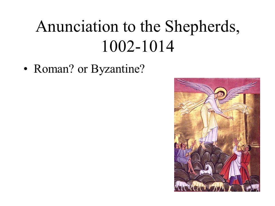 Anunciation to the Shepherds, 1002-1014 Roman or Byzantine