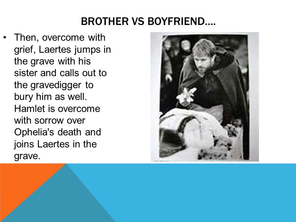 BROTHER VS BOYFRIEND….