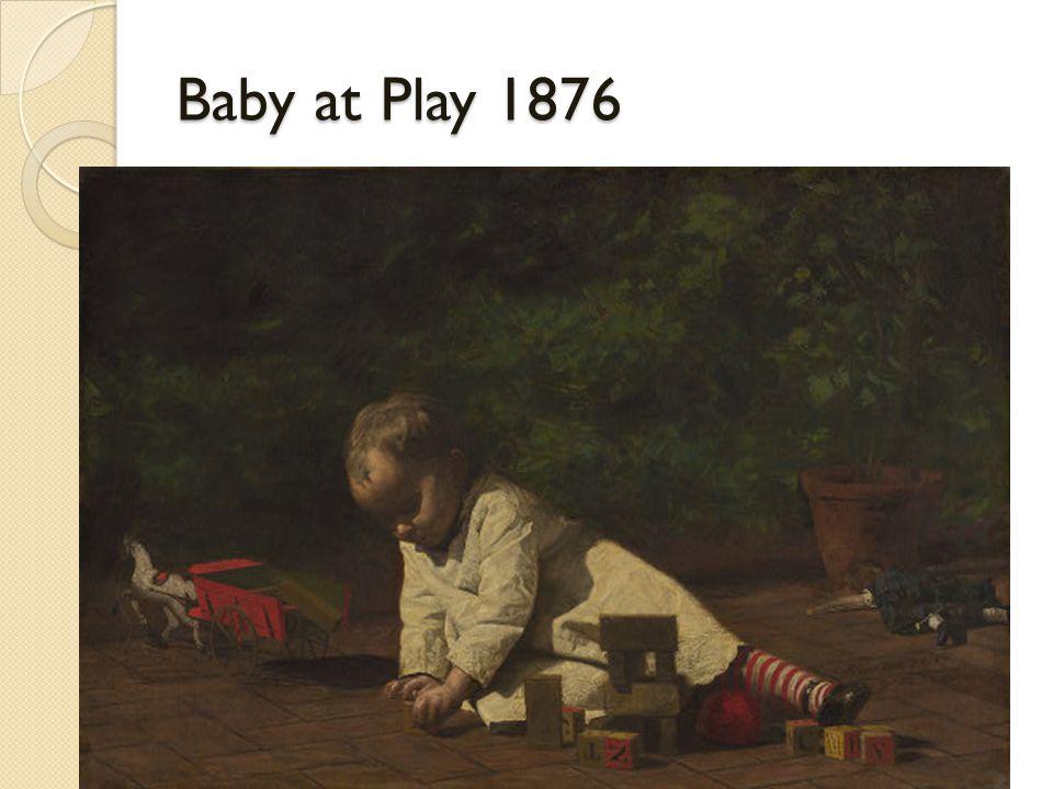 Baby at Play 1876