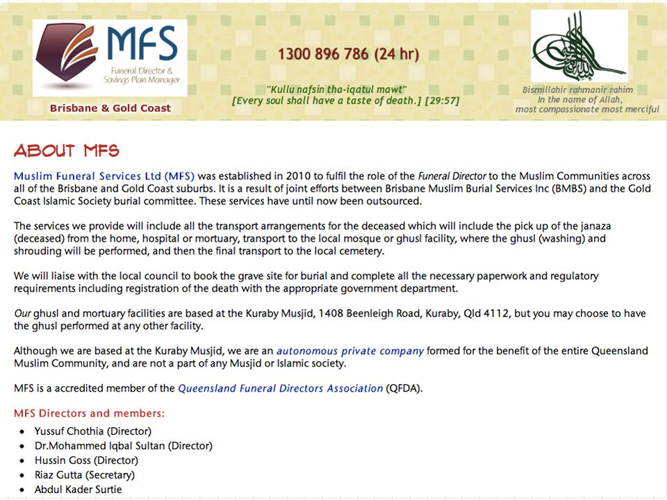 MFS Ltd est 2010 www.mfs.asn.au27 Burial as soon as possible – usually within 24 hours Death Certificate ASAP No Cremations No need for embalming (exceptions) Post mortems discouraged No Coffins Burial directly on ground