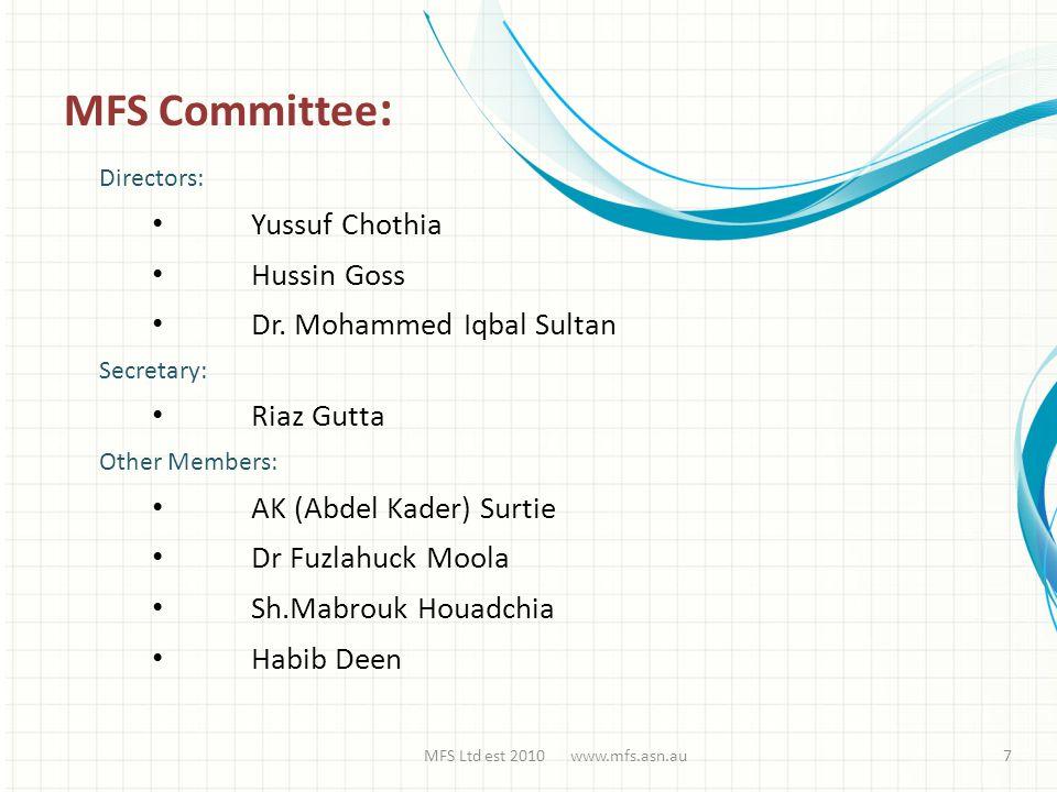 Directors: Yussuf Chothia Hussin Goss Dr.
