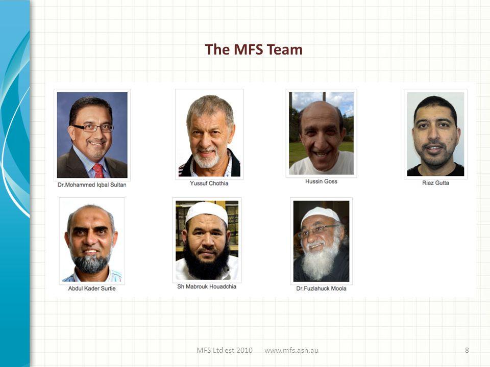 MFS Ltd est 2010 www.mfs.asn.au8 The MFS Team
