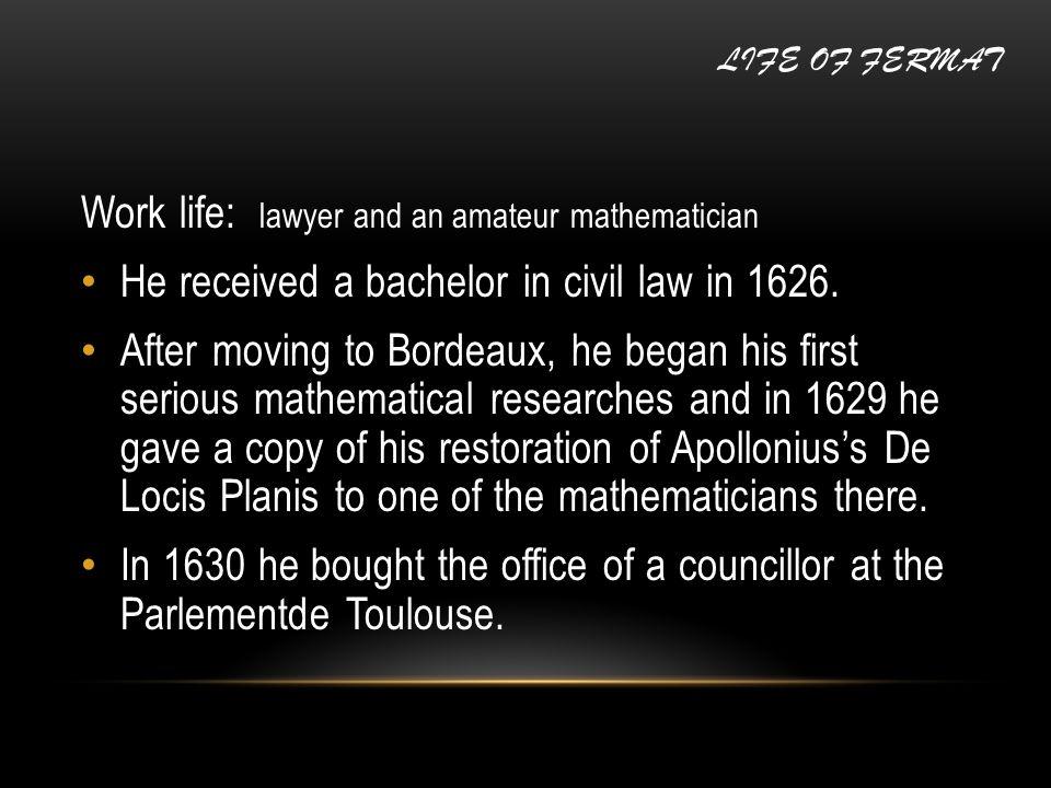 Work life: Fermat s pioneering work in analytic geometry was circulated in manuscript form in 1636.