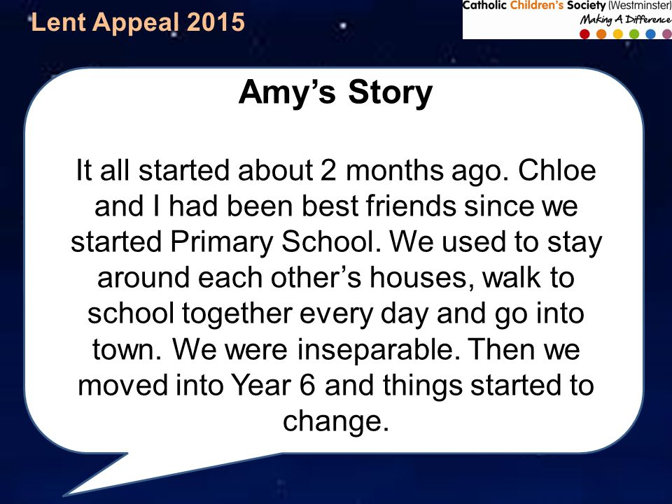 Lent Appeal 2015 Amy's Story It all started about 2 months ago.