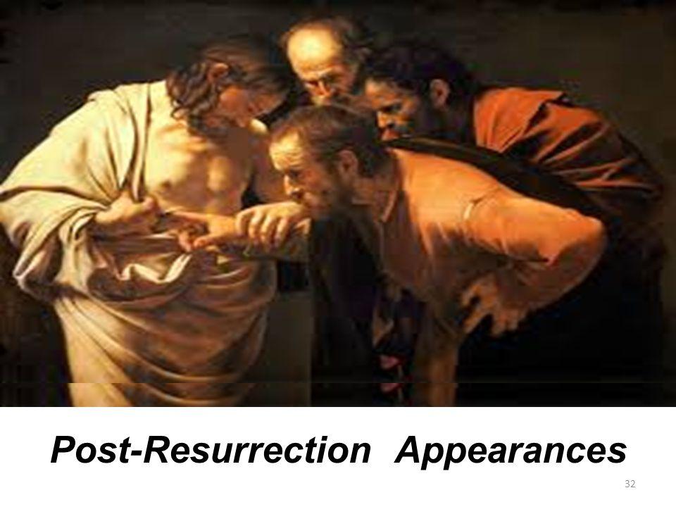 32 Post-Resurrection Appearances