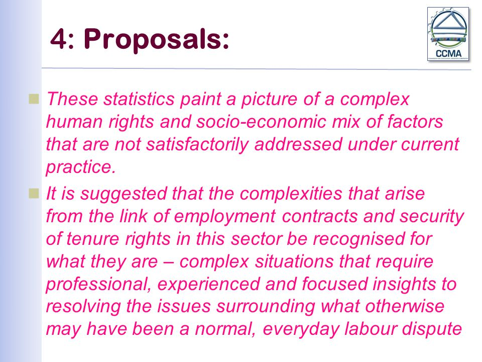 4: Proposals: These statistics paint a picture of a complex human rights and socio-economic mix of factors that are not satisfactorily addressed under current practice.