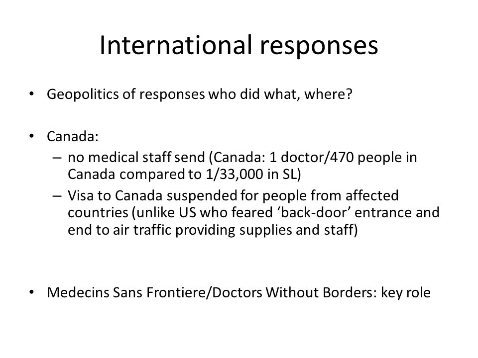 International responses Geopolitics of responses who did what, where.