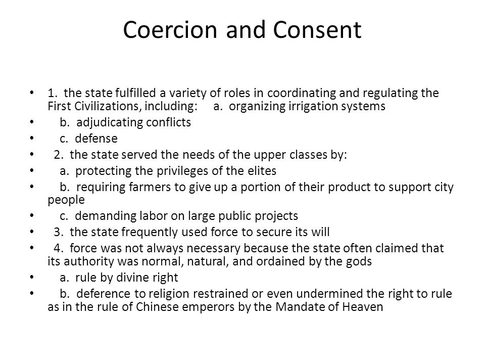Coercion and Consent 1.