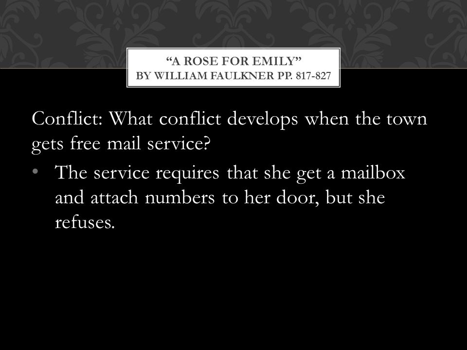 Conflict: What conflict develops when the town gets free mail service.