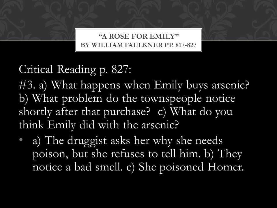 Critical Reading p.827: #3. a) What happens when Emily buys arsenic.