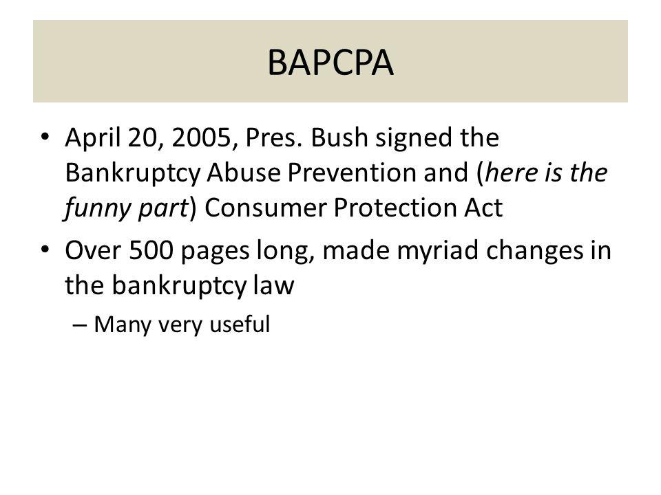 BAPCPA April 20, 2005, Pres.