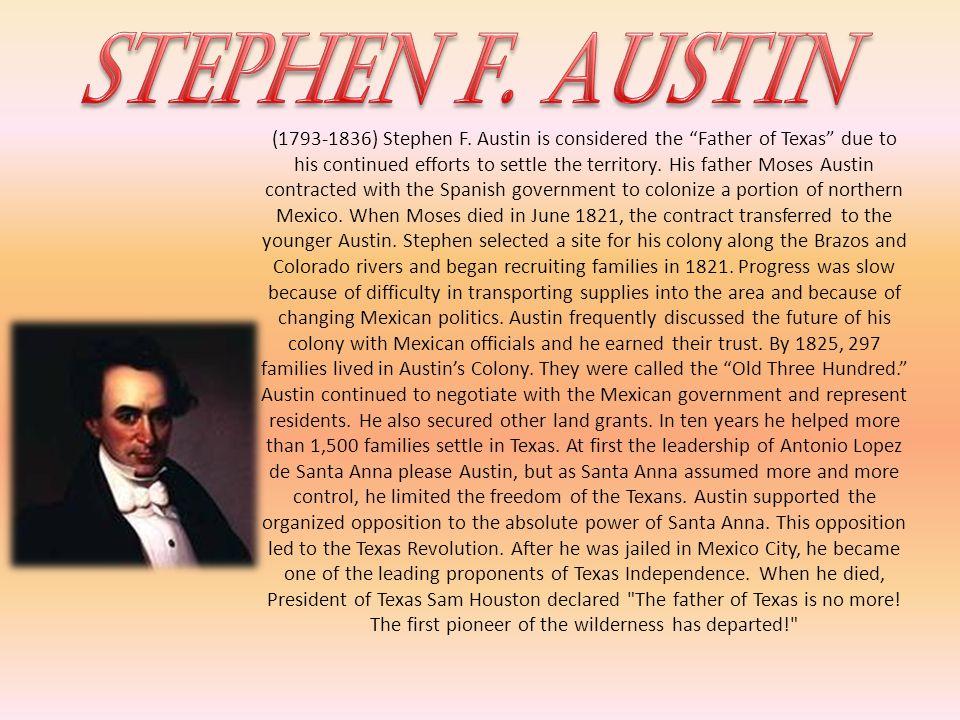 (1793-1836) Stephen F.