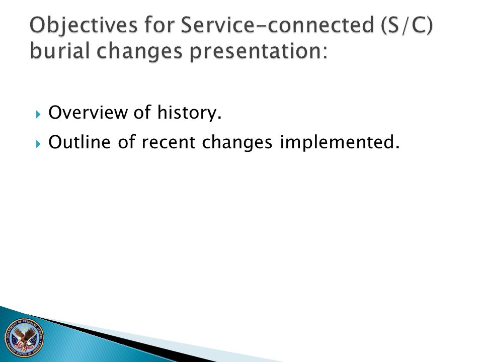  Overview of history.  Outline of recent changes implemented.