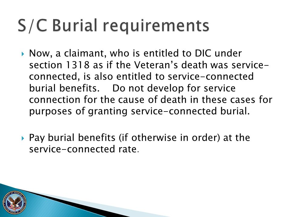  Now, a claimant, who is entitled to DIC under section 1318 as if the Veteran's death was service- connected, is also entitled to service-connected b