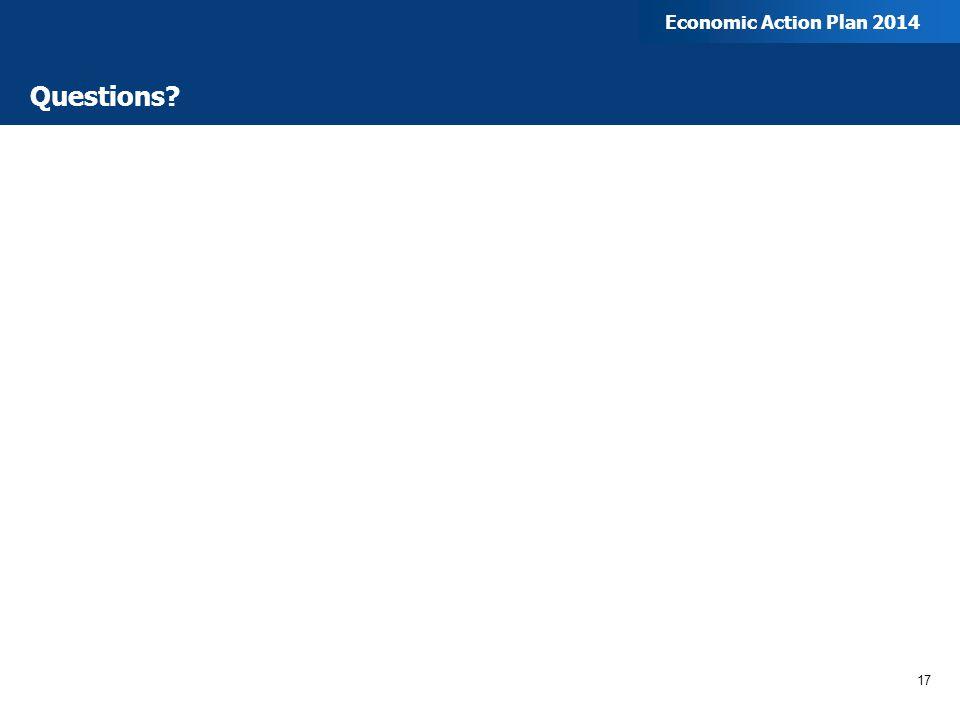 Questions 17 Economic Action Plan 2014