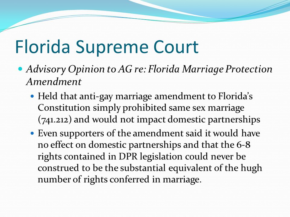 Florida Cities and Counties with DPR Ordinances Broward County – 25 couples Gainesville – 131 couples Key West – 130 couples Miami Beach – 384 couples Miami-Dade County – 1,093 couples Also Orlando, St.