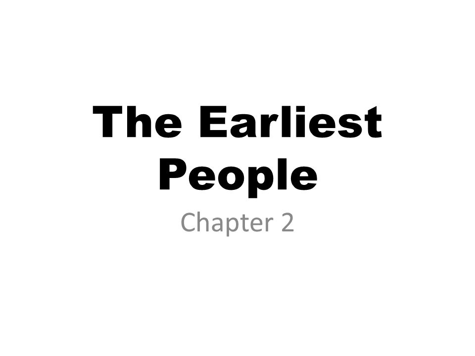 The Earliest People Chapter 2
