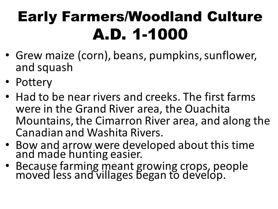 Early Farmers/Woodland Culture A.D.