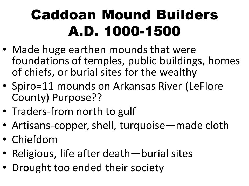 Caddoan Mound Builders A.D.