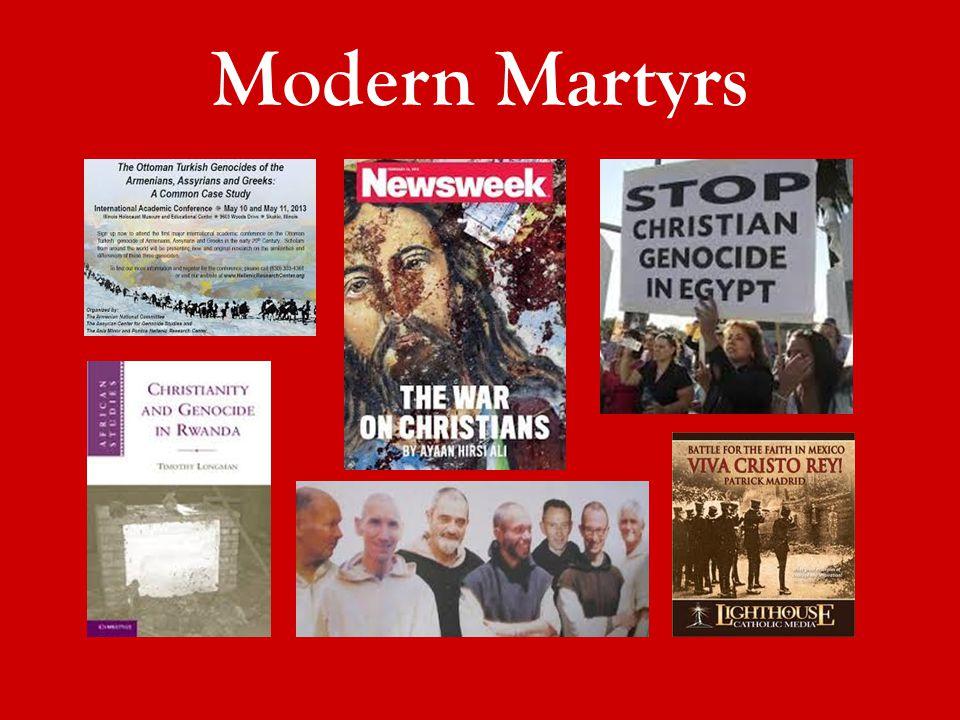 Modern Martyrs