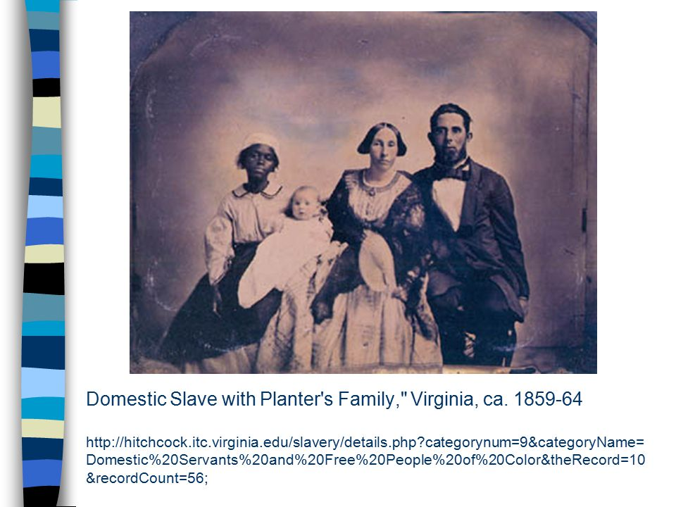 Domestic Slave with Planter's Family,