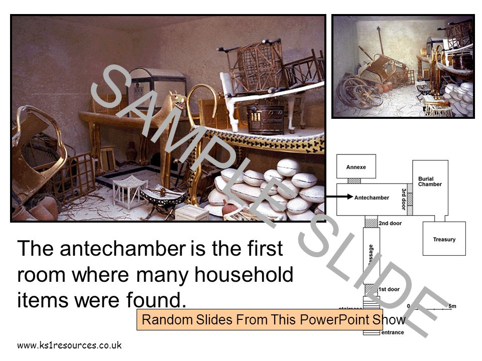 www.ks1resources.co.uk The antechamber is the first room where many household items were found.