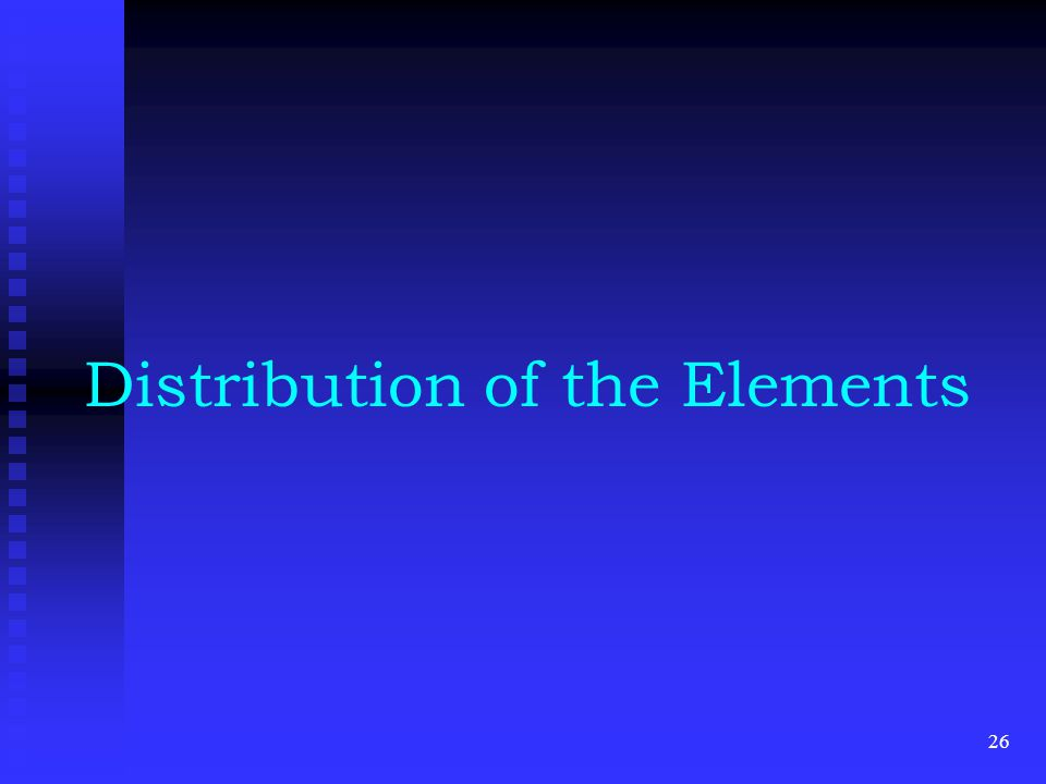 Distribution of the Elements 26