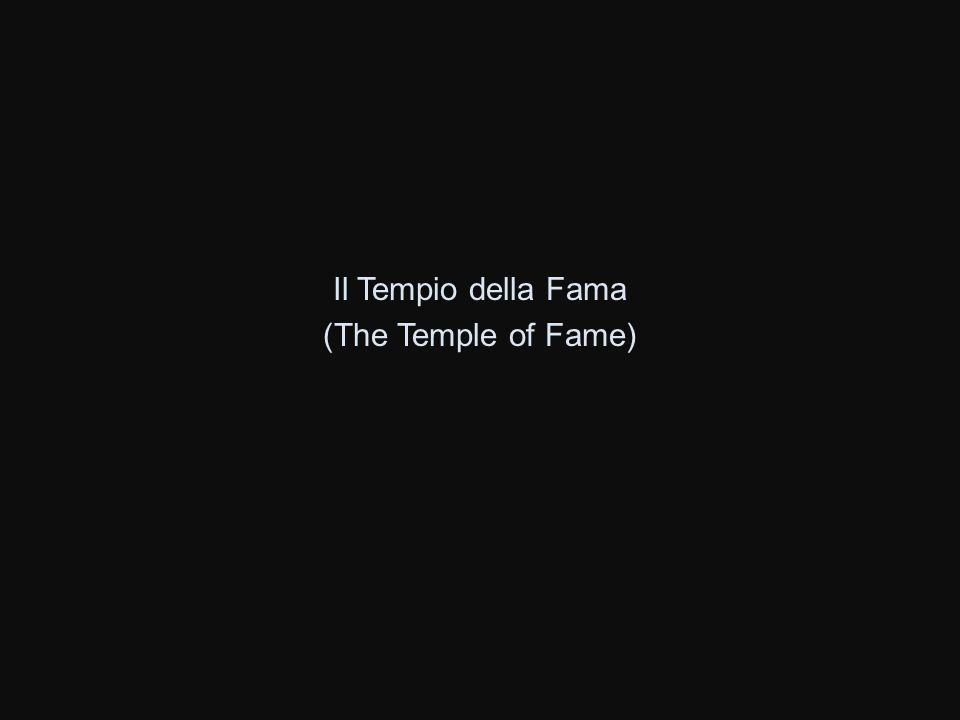 Il Tempio della Fama (The Temple of Fame)