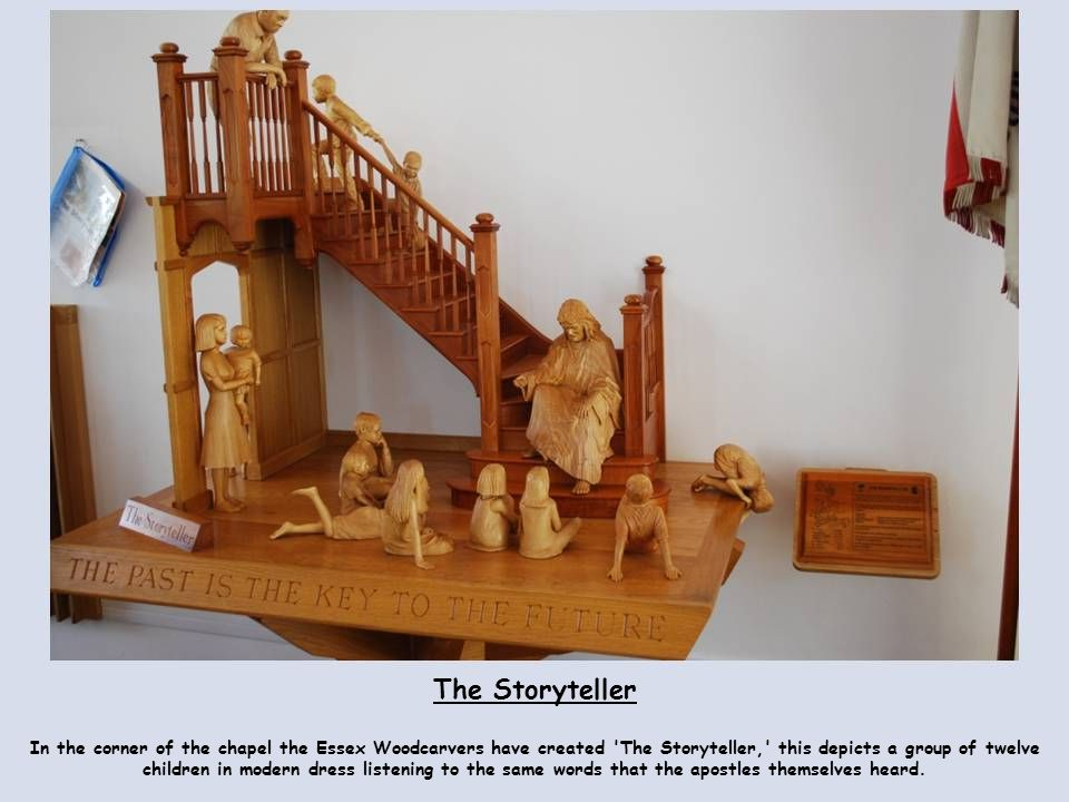 The Storyteller In the corner of the chapel the Essex Woodcarvers have created 'The Storyteller,' this depicts a group of twelve children in modern dr