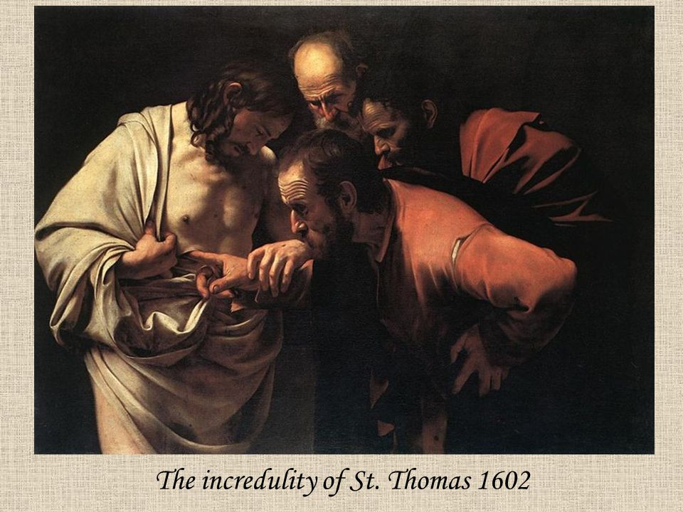 The incredulity of St. Thomas 1602