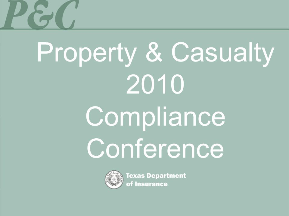 Property & Casualty 2010 Compliance Conference