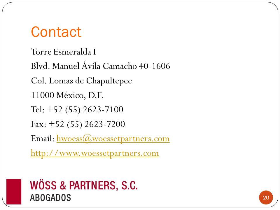 Contact Torre Esmeralda I Blvd. Manuel Ávila Camacho 40-1606 Col.