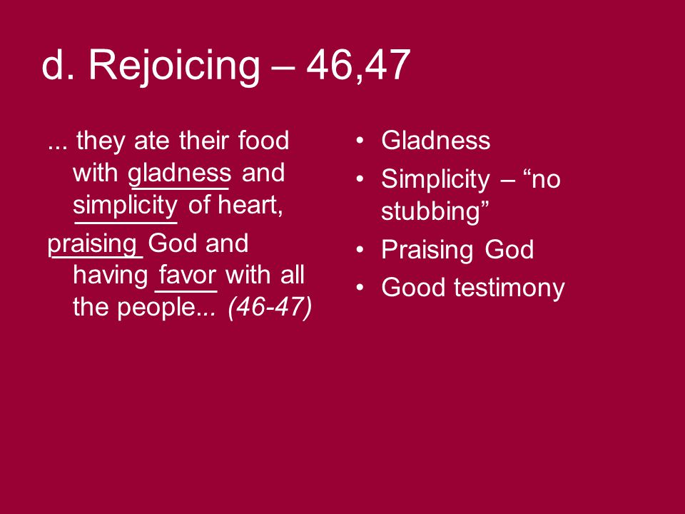 d. Rejoicing – 46,47...