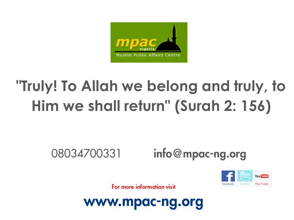 08034700331 info@mpac-ng.org For more information visit www.mpac-ng.org