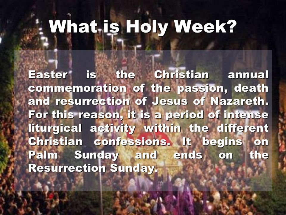 What is Holy Week.