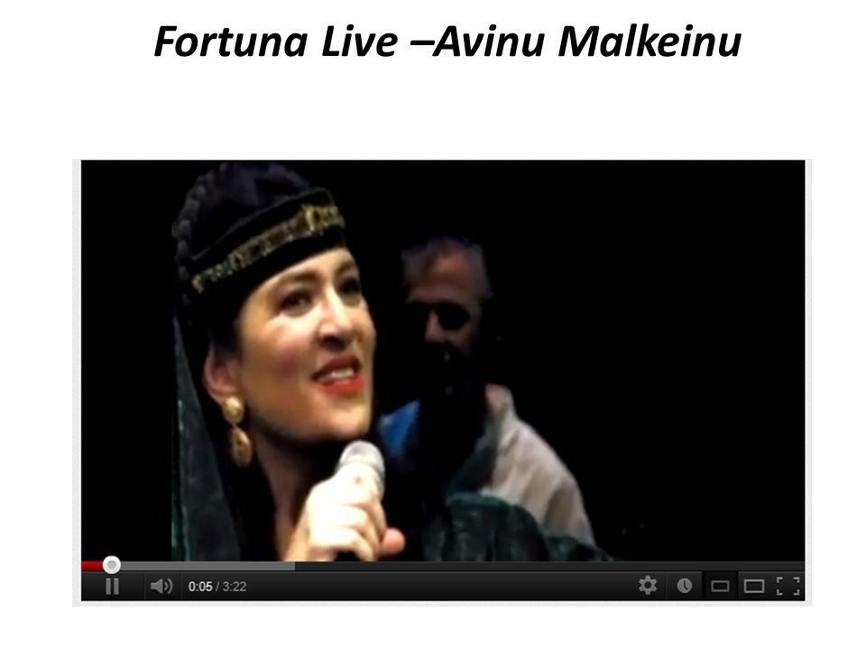 Fortuna Live –Avinu Malkeinu