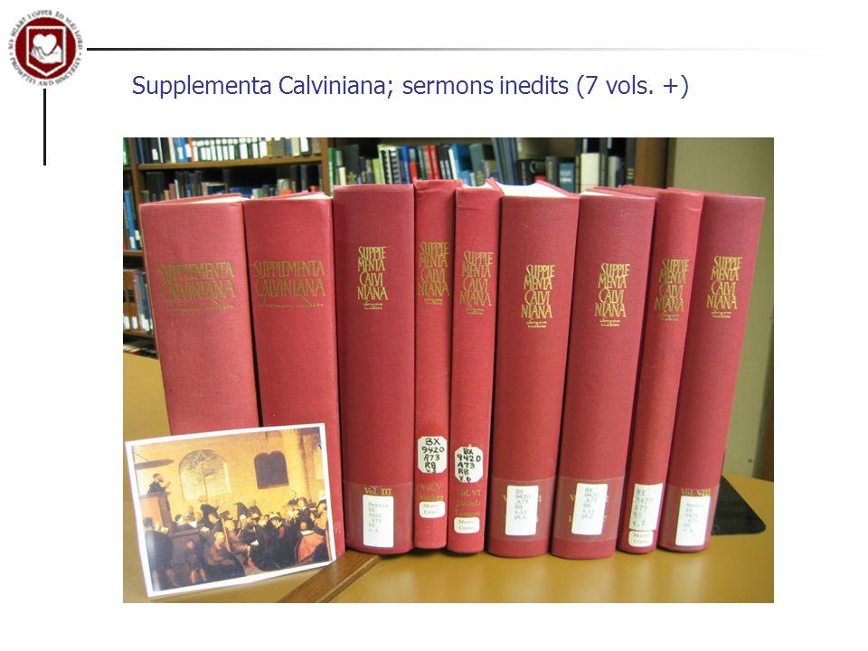 Supplementa Calviniana; sermons inedits (7 vols. +)